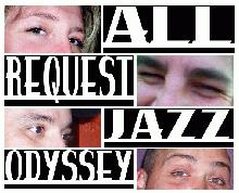 All Request Jazz Odyssey