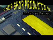 CHOP SHOP PRODUCTIONS
