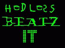 HeDLesS BeatZ It