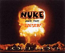 Nuke and the Living Dead