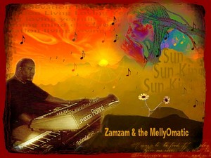 Zamzam and the MellyOmatic