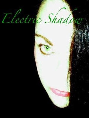 Electric Shadow