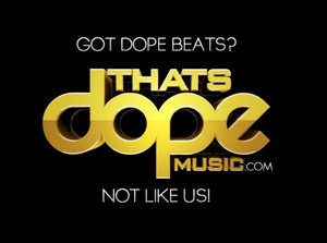 Thats Dope Music