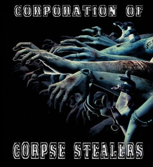 Corporation of Corpse Stealers