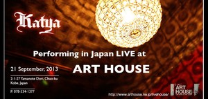 KATYA PERFORMING AT THE ART HOUSE IN JAPAN