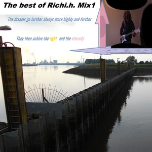 Music videos The best of Richi.h. Mix1