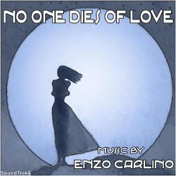 No one dies of Love by Enzo Carlino