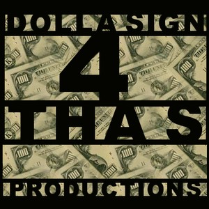 DollaSign4ThaS