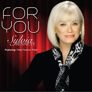 Worldwide Premier Of Sylvia Bennett's New Album For You