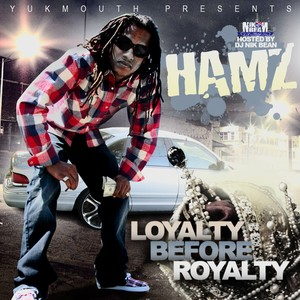 Yukmouth Presents Loyalty Before Royalty Vol.1