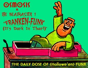 The Yearly HALLOWE'EN HIT From OSMOSIS & The BEATMASTER 1