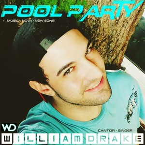 POOL PARTY - NEW SONG - MUSICA NOVA - FREE DOWNLOAD!