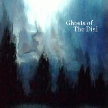 Ghosts Of The Dial