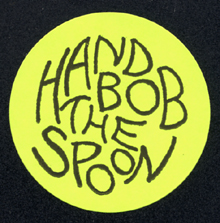Hand Bob the Spoon