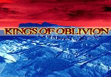 Kings Of Oblivion