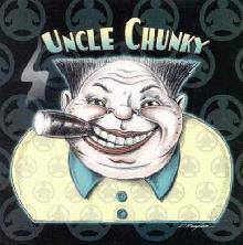 Uncle Chunky