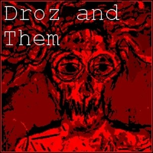 Droz and them