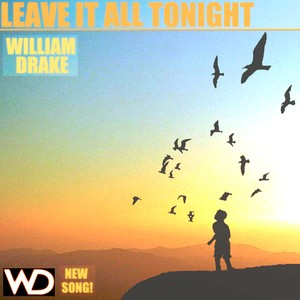 LEAVE IT ALL TONIGHT - Free Download!