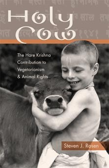 HOLY COW!  Vegetarianism and Animal Rights!