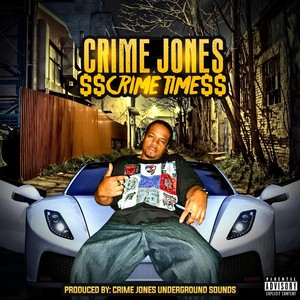 Crime Jones Underground sounds