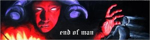 END OF MAN