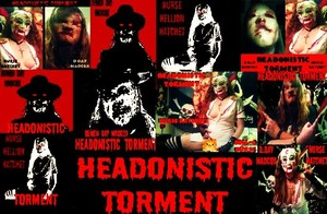 HEADONISTIC TORMENT as featured on the CHAINSAW SALLY SHOW