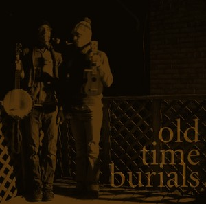 Old Time Burials