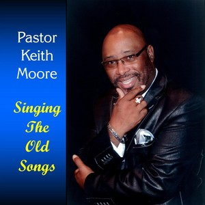 Pastor Keith Moore