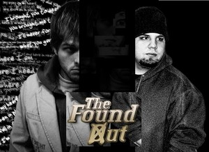 The Found Out