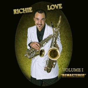 RICHIE LOVE   VOLUME I
