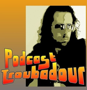 Podcast Troubadour