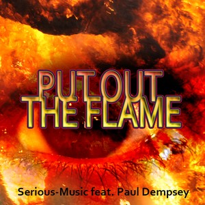 Put Out The Flame feat. Paul Dempsey