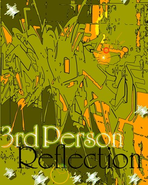3rd person reflection