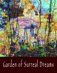 Garden of Surreal Dreams