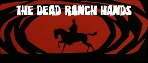 The Dead Ranch Hands