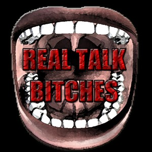 RealTalkBitches