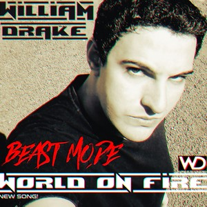 ''WORLD ON FIRE & BEAST MODE'' - New Song+Free Download!