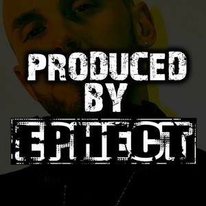 Produced by Ephect
