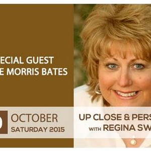 Regina Swarn - Up Close and Personal with Jackie Morris Bates