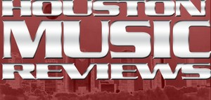 Houston Music Reviews