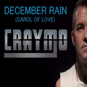 Award Winning Singer/Songwriter Craymo Releases December Rain (Carol