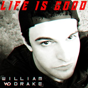 LIFE IS GOOD - Free Download! - New Song!