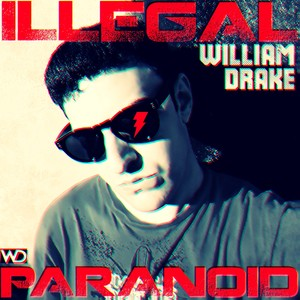 ILLEGAL PARANOID - New Song - Free Download!