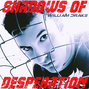 SHADOWS OF DESPERATION - New Song - Free Download!